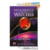 Deliverance Through the Watches for Healing [Paperback]